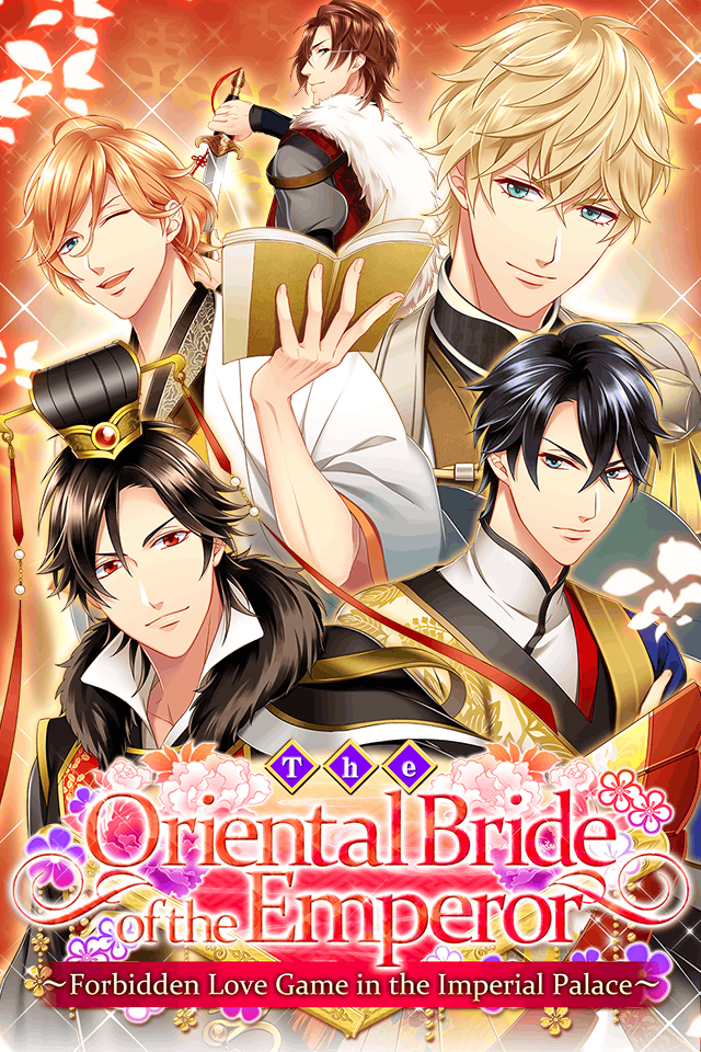 My 2D Boyfriends series ☆ Oriental Bride of the Emperor